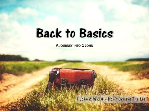 08-02 Back to Basics - Don't Believe The Lie